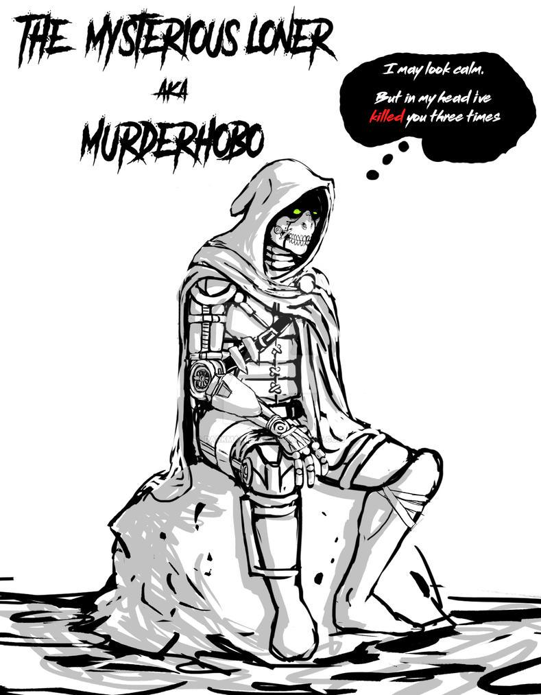 Murder Hobo by DarkMatteria