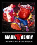 Mark Henry - The Kool Aid Man