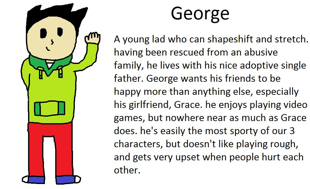 Meet George! by NoidAvoid123