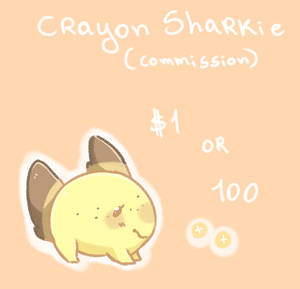 (open) Crayon Sharkie Commission