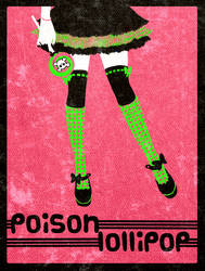 +Poison Lollipop+ by nayruasukei