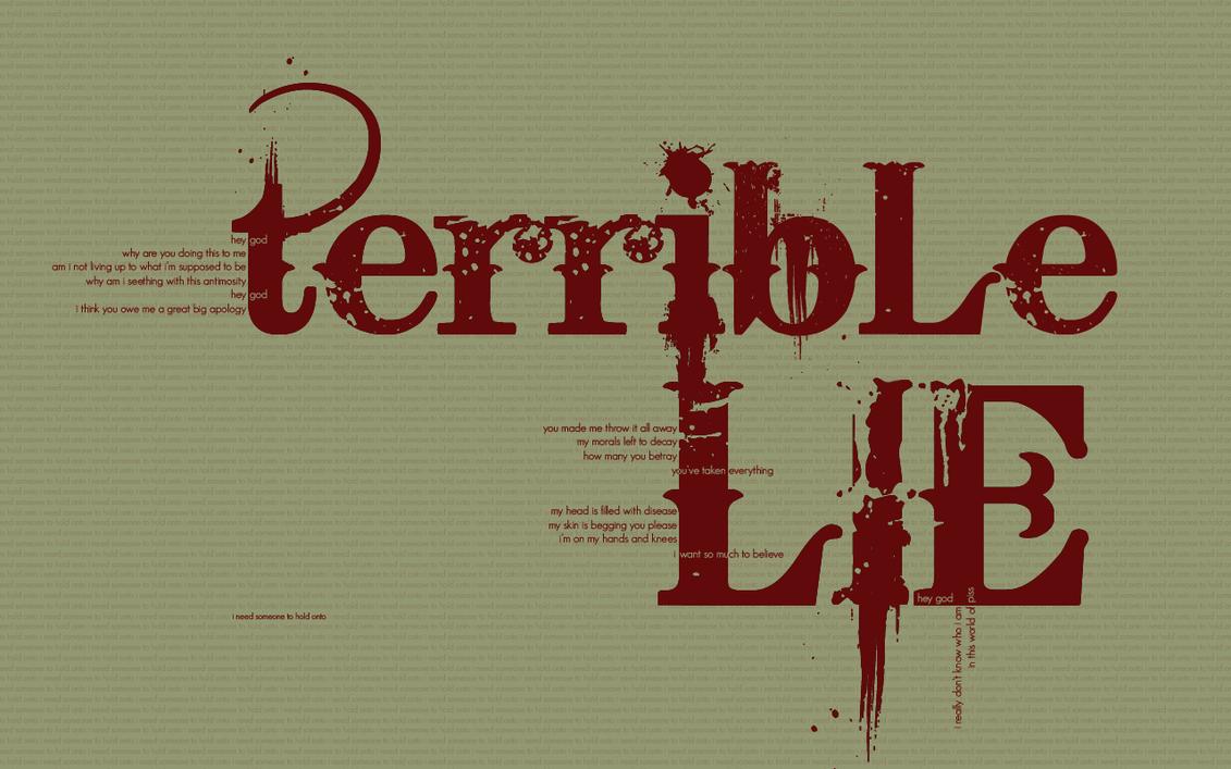 Terrible Lie by Madbird-Valiant on DeviantArt