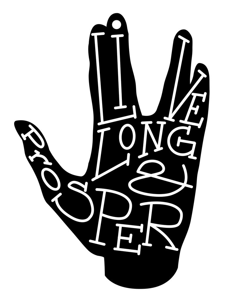 long live_Typography- Live Long and Prosper by SarahRuthless on DeviantArt