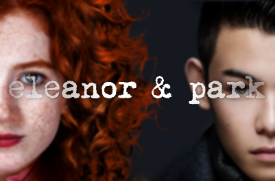 Eleanor and Park stuff.. i don't even know by fliescanfly