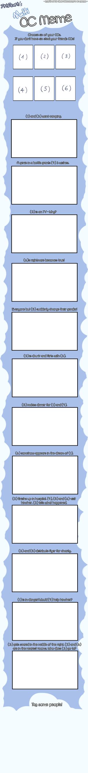 Multi OC Meme (template) by 7thDeath