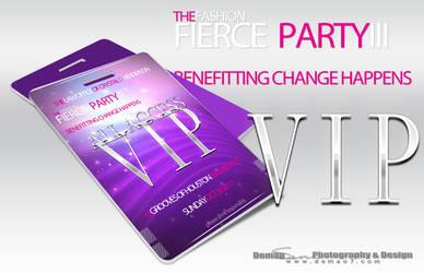 Fierce Party VIP Pass by DigitalPhenom