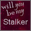01Will you be my stalker? by KorineForever