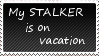 Stalker is on vacation by KorineForever
