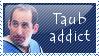 02 Taub Addict by KorineForever