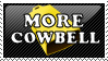 More Cowbell by KorineForever