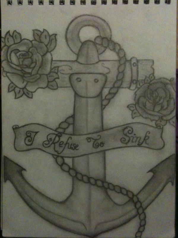 Anchor Tattoo Designs I Refuse To Sink