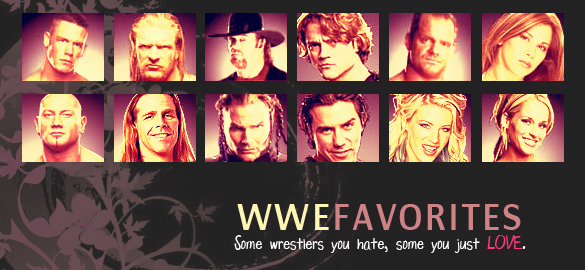 WWE Favorites by Chareon