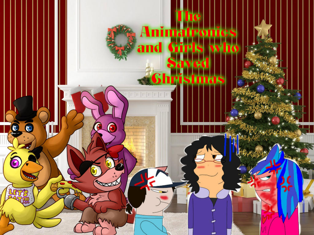 animatronics and girls who saved christmas by jgjr1051 - Christmas Animatronics