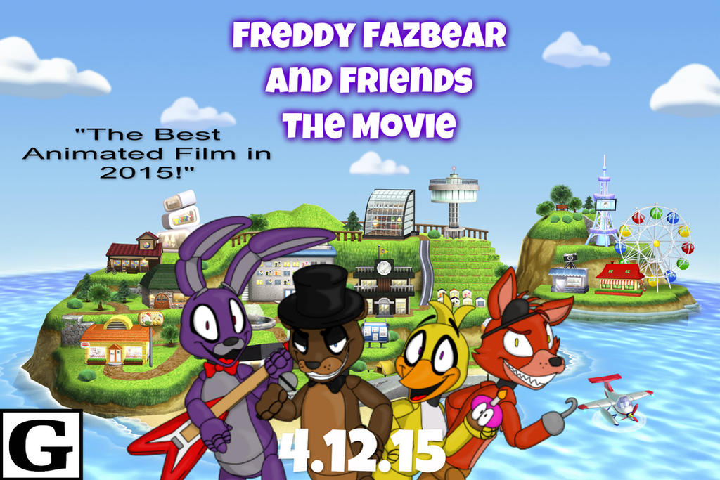 Freddy Fazbear And Friends The Movie Poster By Jgjr1051 On