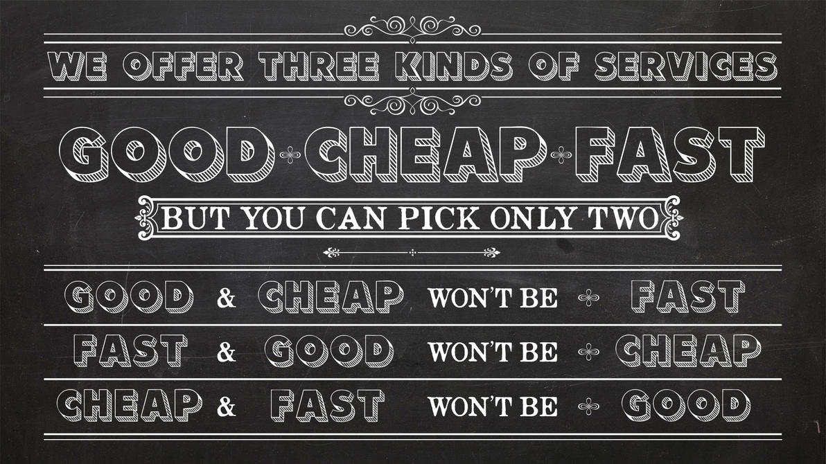 GoodCheapFast Wallpaper by InWineThereIsTruth
