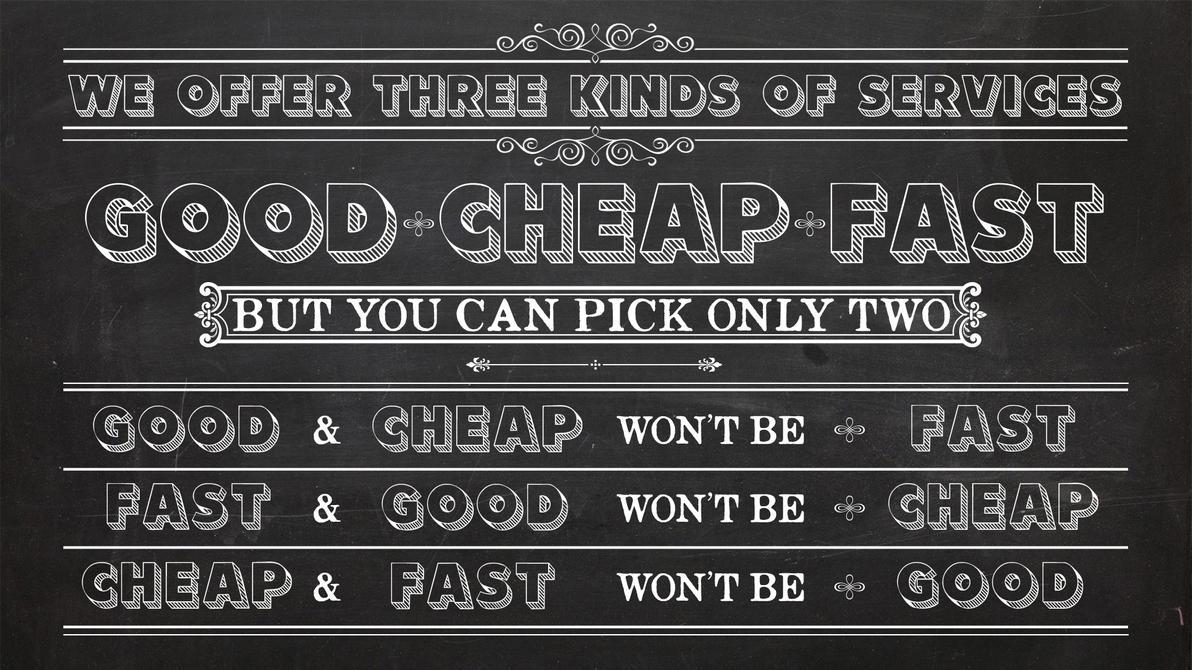GoodCheapFast Wallpaper by InWineThereIsTruth