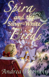Spira and the Silver White Birds