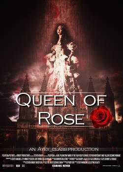 -Queen of Rose-