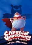 Request-Captain Underpants Poster
