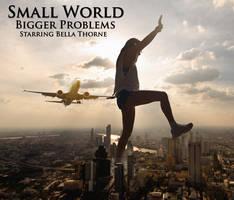 Giantess Bella Thorne: Small World Bigger Problems