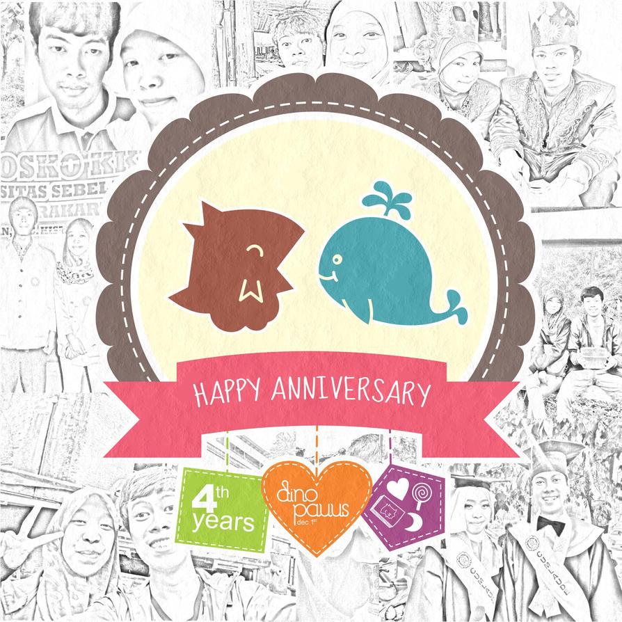 Happy 4th Years Anniversary by DinoCacktus