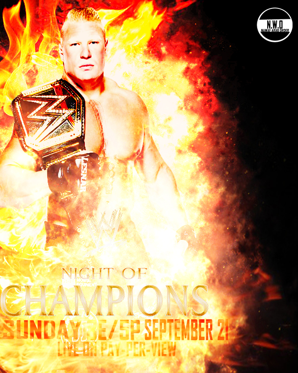 My 2nd Brock Lesnar Night Of Champions Poster By NawafSalah