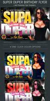 Super Duper Birthday Flyer Template by Godserv