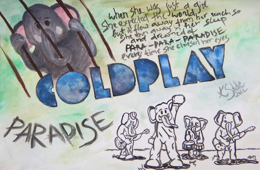 Coldplay Paradise By Kkarmens On Deviantart