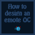 How to design an emote OC by Synfull