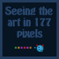 Seeing the art in 177 pixels by Synfull