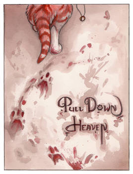 Pull Down Heaven 10