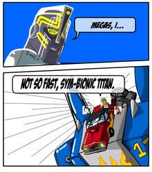 NOT SO FAST, SYM-BIONIC TITAN. by OMG-BREASTESES