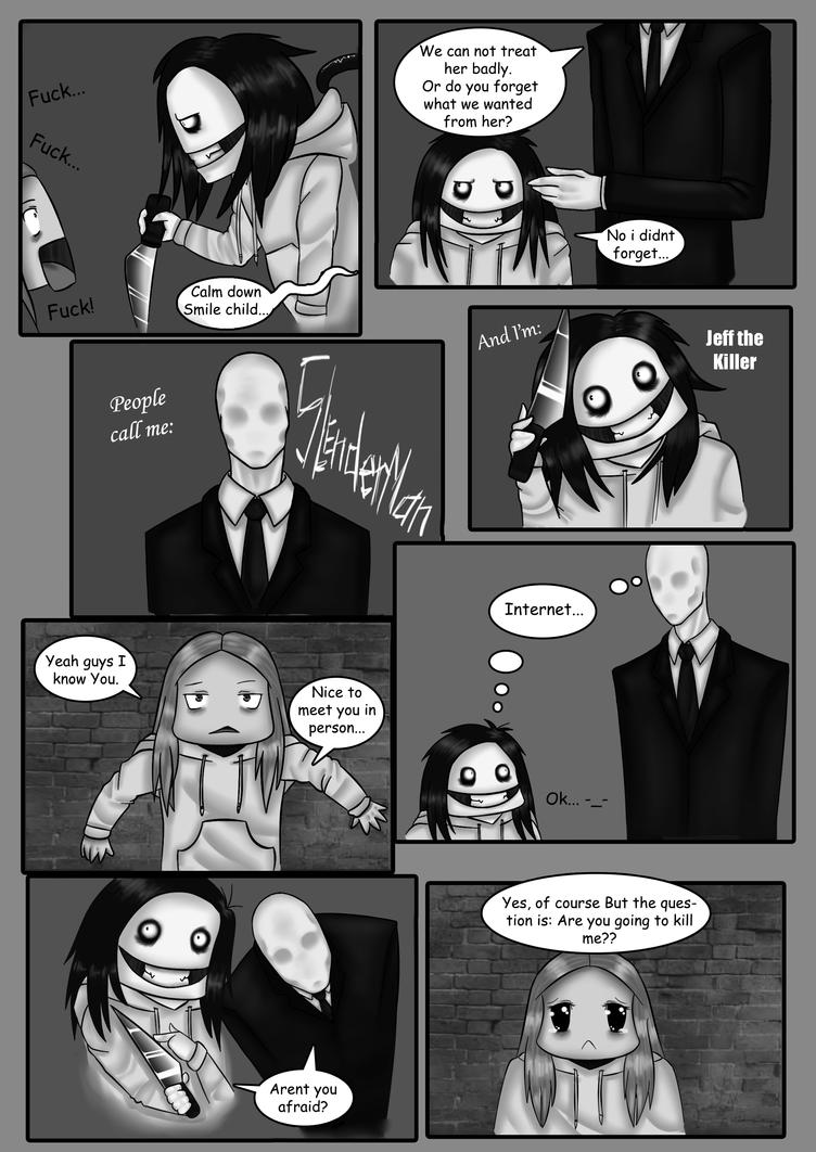 How i met Slenderman and Jeff, Part 4. by PutaRabbitYandere