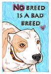 No Breed Is A Bad Breed