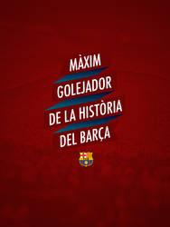 Messi Maxim Golejador de la Historia del Barcelona by badendesing
