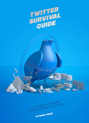 Twitter Survial Guide by badendesing