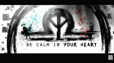 Be calm in your heart by CYT-SAN