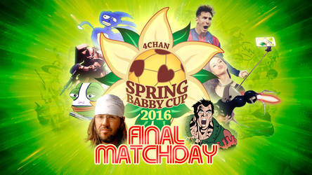 2016 4chan Spring Babby Cup - Final Matchday by posterfig