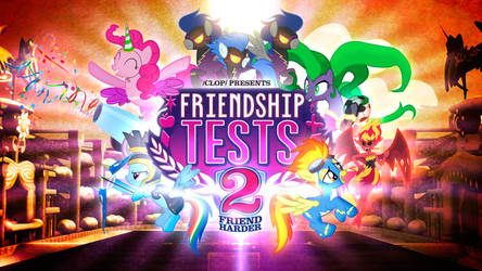 Friendship Tests 2 - Friend Harder by posterfig