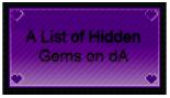 Hidden Gems on deviantART by wintercool612