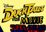 DuckTales The Movie - Super Squad