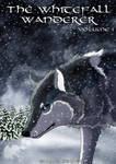 The Whitefall Wanderer Volume I cover