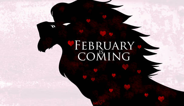 February is Coming