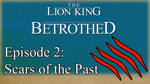 Betrothed: The Series on YouTube! (Ep. 2) by Nala15