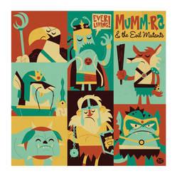Mummra and Mutants by Montygog