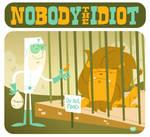 Art Trade: Nobody the Idiot