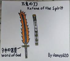 Katana Of The Spirit by James620