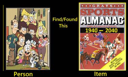 Loud Family find Grays Sports Almanac by Catholic-Ronin