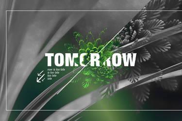 Tomorrow by stupid-owl
