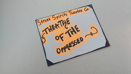 theatre of the oppressed by BoondockRyser